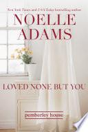 Loved None But You Pdf/ePub eBook