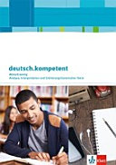 deutsch kompetent  Zug  nge zur Oberstufe  Schreiben zu literarischen Texten  Arbeitsheft