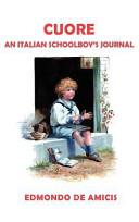 Cuore  Heart   English Edition  Journalist Short Story Writer And Poet Edmondo