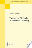 Topological Methods In Algebraic Geometry : sheaves founded by j. leray, have...
