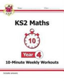 New KS2 Maths 10 Minute Weekly Workouts   Year 4