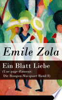 Ein Blatt Liebe (Une Page D'amour: Die Rougon-Macquart Band 8) : ...