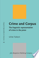 Crime and Corpus Neutral Representation Of Criminals And Their Offences But