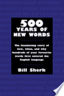 500 Years Of New Words : they came from, who wrote them first, and...
