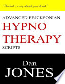 Advanced Ericksonian Hypnotherapy Scripts Expanded Edition