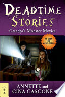 Deadtime Stories  Grandpa s Monster Movies