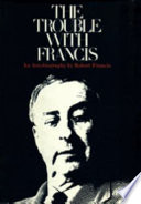 The Trouble With Francis