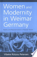 Women and Modernity in Weimar Germany
