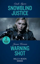 Snowblind Justice His Secret Could Cost Her Life Snowblind Justice