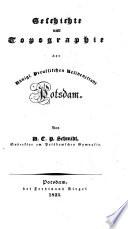 Geschichte und Topographie der Königl. Preussischen Residenzstadt Potsdam