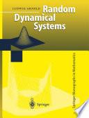 Random Dynamical Systems