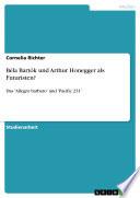 Béla Bartók und Arthur Honegger als Futuristen?