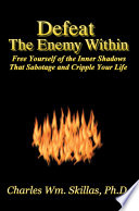 Defeat The Enemy Within