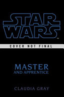 Master And Apprentice (Star Wars) : of the phantom menace, featuring...