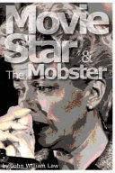 The Movie Star and the Mobster