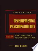 Developmental Psychopathology  Risk  Resilience  and Intervention