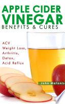 Apple Cider Vinegar Benefits   Cures