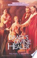 Israel s Divine Healer