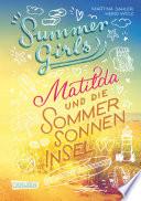Summer Girls 1  Matilda und die Sommersonneninsel