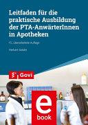 Leitfaden für die praktische Ausbildung von PTA-AnwärterInnen in Apotheken