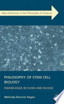 Philosophy of Stem Cell Biology