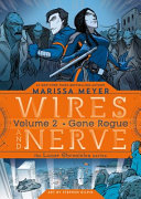 Wires and Nerve, Volume 2 by Marissa Meyer