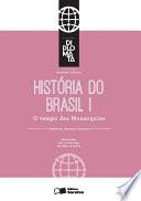 Coleção Diplomata - História - Tomo I - O tempo das Monarquias