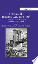 Visions of the Industrial Age  1830 914