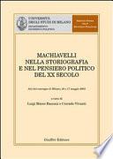 Machiavelli nella storiografia e nel pensiero politico del XX secolo