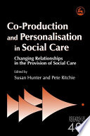 Co production and Personalisation in Social Care