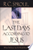 The Last Days According To Jesus : the last days and his eventual...