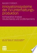 Innovationssysteme der TV-Unterhaltungsproduktion