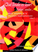 Iqu Lindo Es Leer So Ar Sentir Breve Antolog A De La Literatura Hispanoamerica Volumen I