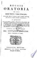 Reggia oratoria, in cui sono tutti i verbi italiani ed altri molti vocaboli dell'ultima crusca, con tutti i loro diversi significati