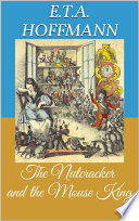 The Nutcracker and the Mouse King  Picture Book