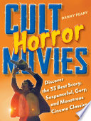 Cult Horror Movies : texas chain saw massacre to...