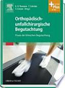 Handbuch der orthop  disch unfallchirurgischen Begutachtung