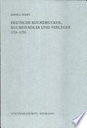 Deutsche Buchdrucker, Buchhändler und Verleger, 1701-1750