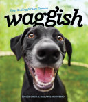 Waggish: Dogs Smiling for Dog Reasons Pdf/ePub eBook