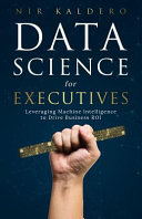 Data Science For Executives