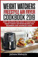 Weight Watchers Freestyle Air Fryer Cookbook 2019