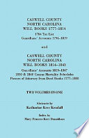 Caswell County, North Carolina, Will Books, 1777-1814 ; 1784 Tax List, Guardians' Accounts, 1794-1819