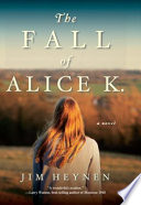 The Fall of Alice K. Painful Truths About Her Private Life Including A