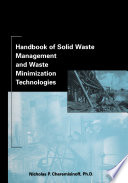 Handbook of Solid Waste Management and Waste Minimization Technologies