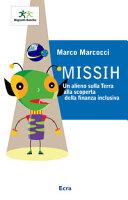 Missih  Un alieno sulla terra alla scoperta della finanza inclusiva