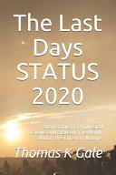 The Last Days Status 2020