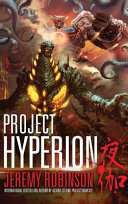 Project Hyperion  a Kaiju Thriller  Book PDF
