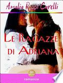 Le ragazze di Adriana