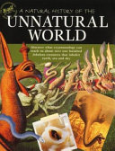 A Natural History of the Unnatural World