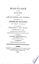 A discourse on the study of the law of nature and nations  introductory to a course of lectures on that science     The second edition
